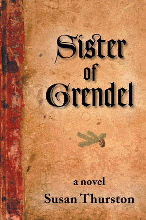 Sister of Grendel by Susan Thurston